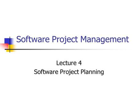 Software Project <strong>Management</strong>