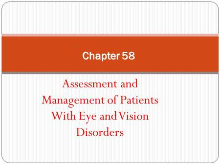Assessment and Management of Patients With Eye and Vision Disorders
