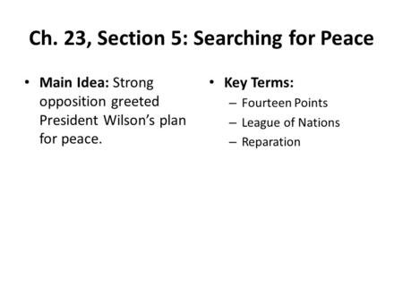 Ch. 23, Section 5: Searching for Peace