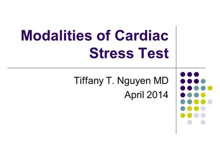 Modalities of Cardiac Stress Test