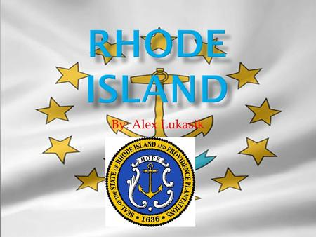 By: Alex Lukasik. Although Rhode Island is a small island there are many interesting things and things to do there.  Major Features  Sports Teams 