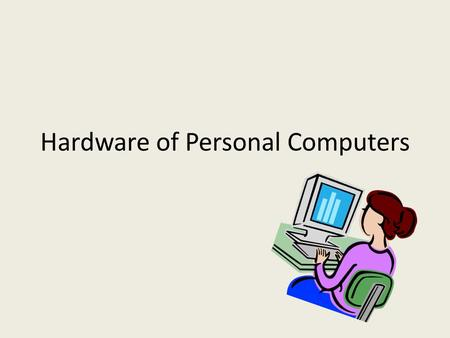 Hardware of Personal Computers