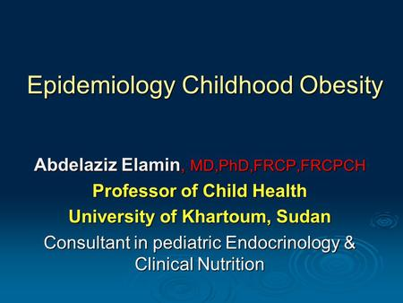Epidemiology Childhood <strong>Obesity</strong>
