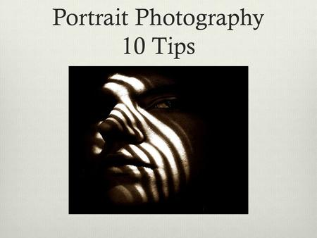 Portrait Photography 10 Tips. 2. Play with Eye Contact. It is amazing how much the direction of your subject's eyes can impact an image. Most portraits.
