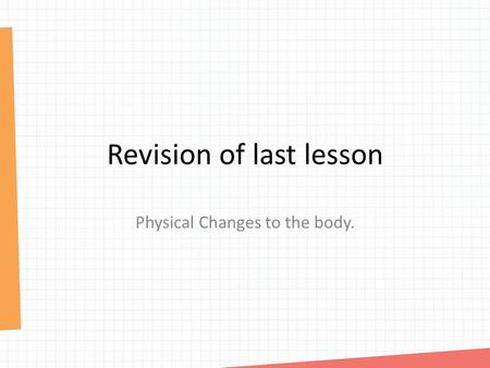 Revision of last lesson