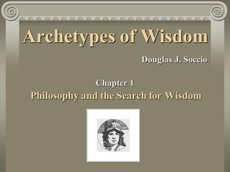 Philosophy and the Search for Wisdom