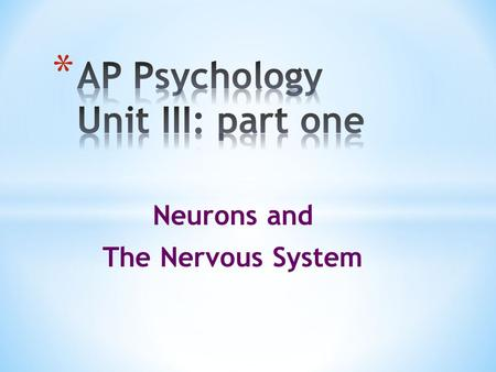 Neurons and The Nervous System.  Biological Psychology  branch of psychology concerned with the links between biology and behavior  some biological.