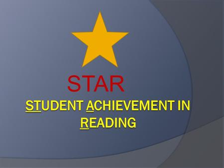 STAR. What is STAR?  STAR is a professional <strong>development</strong> package to assist teachers, program administrators, and state leaders in implementing evidence-based.