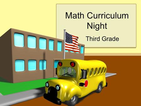 Math Curriculum Night Third Grade. How are we teaching Math in Cobb County? Number Talks Flipcharts Manipulatives Online resources Interactive Math Journals.
