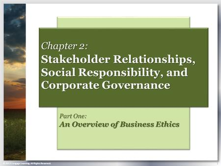 Part One:  An Overview of Business Ethics