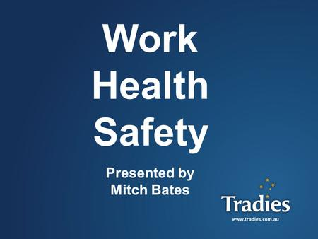 1 Work Health Safety Presented by Mitch Bates. 2 What is WHS? The WHS Act 2011 replaced the Occupational Health and Safety Act 2000… WHS came into legislation.