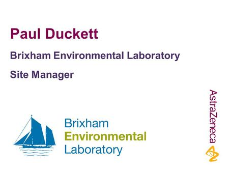 Paul Duckett Brixham Environmental Laboratory Site Manager.