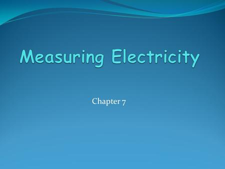 Chapter 7. Voltage Remember: Atoms are in EVERYTHING and they are made up of equal amounts of positive and negative charges. Battery: uses chemical energy.