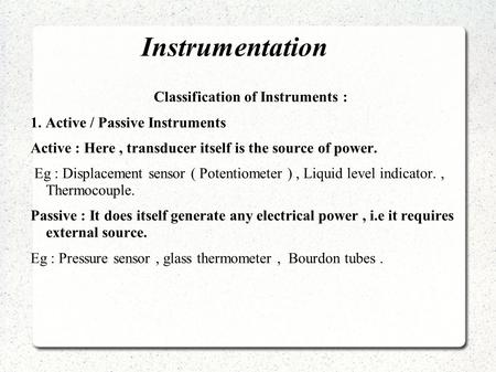 Classification of Instruments :