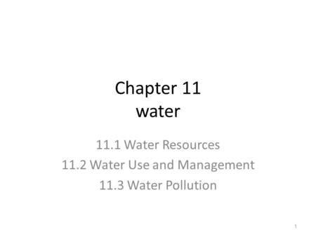 11.2 Water Use and Management
