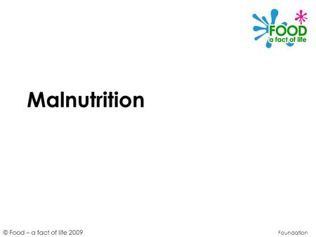 Malnutrition Foundation.