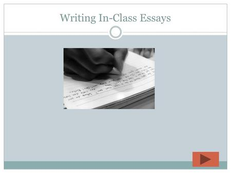 Writing In-Class Essays