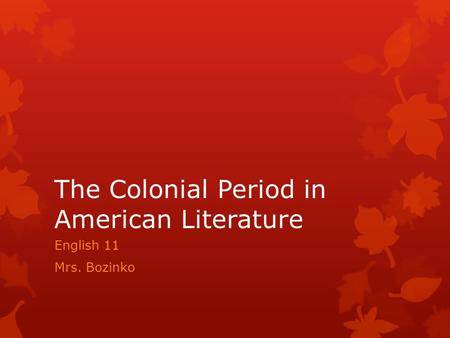 The Colonial Period in American Literature