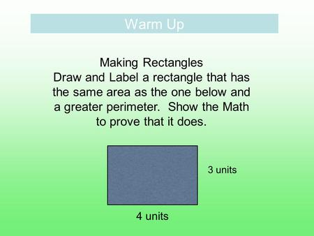 Warm Up Making Rectangles
