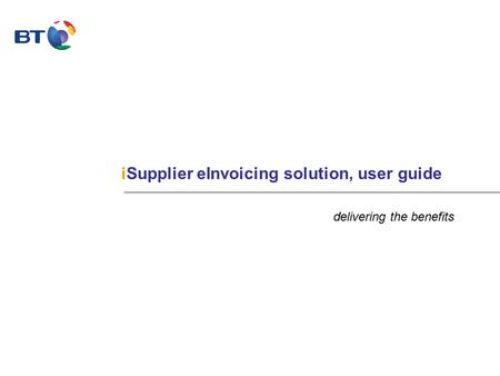 ISupplier eInvoicing solution, user guide delivering the benefits.