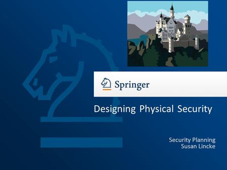 Designing Physical <strong>Security</strong>
