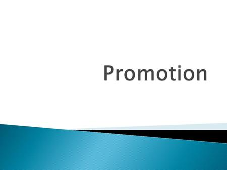 Promotion.