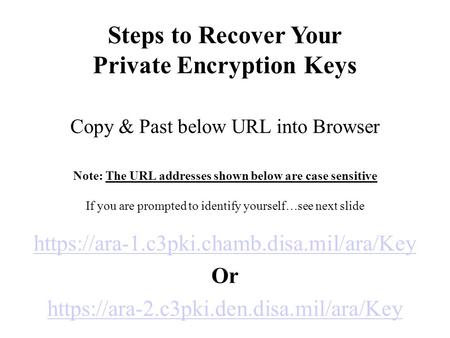 Private Encryption Keys