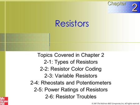 2 Resistors Chapter Topics Covered in Chapter 2
