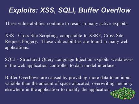 Exploits: XSS, SQLI, Buffer Overflow