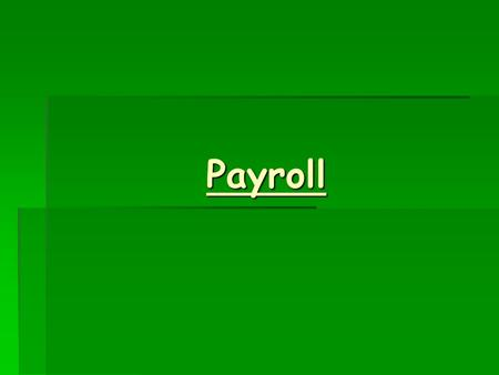 Payroll. The Basics  Payroll is submitted every second Monday to Lee Thompson our Controller by 11am, if for any reason you are unable to meet the 11.