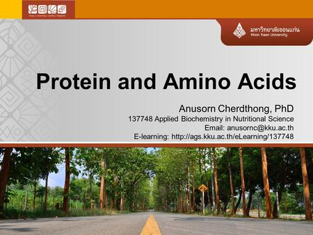 Anusorn Cherdthong, PhD 137748 Applied Biochemistry in Nutritional Science   E-learning: