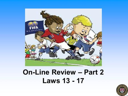 On-Line Review – Part 2 Laws