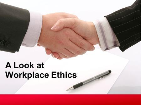 A Look at Workplace Ethics. Copyright © Texas Education Agency, 2013. All rights reserved. Copyright © Texas Education Agency, 2013. These Materials are.