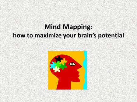 Mind Mapping: how to maximize your brain's potential.