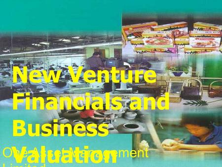 New Venture Financials and Business Valuation One Asset Management Limited.
