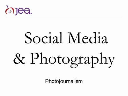 Social Media & Photography Photojournalism. Why social media? A 2013 study found that social media users represent 1 in 4 people on the globe, roughly.