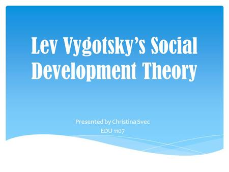 Lev Vygotsky's Social Development Theory