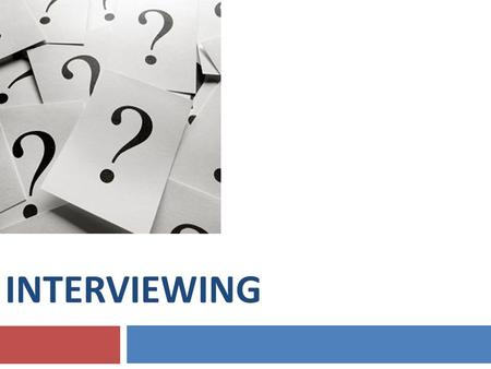 INTERVIEWING. Be Employer Centered What skills are the employers looking for?:  Genuine enthusiasm  Drive and motivation  Teamwork and cooperation.