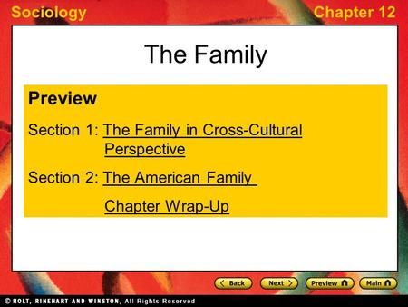 The Family Preview Section 1: The Family in Cross-Cultural Perspective