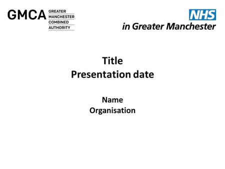Ian Williamson Chief Officer Greater Manchester Health and Social Care Devolution NW Finance Directors Friday 15 May 2015 Ian Williams Chief Officer Greater.
