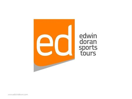 Www.edwindoran.com. Edwin Doran Sports Tours Established in 1974. Specialist Group Sports Tour Operator to a Variety of Worldwide Destinations. Built.