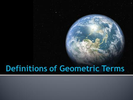 Definitions of Geometric Terms