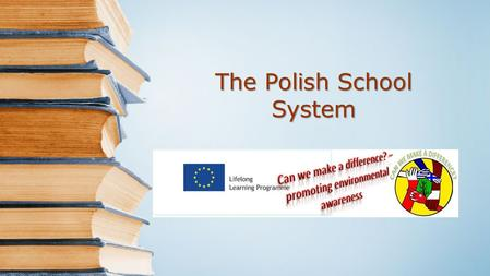 The Polish School System