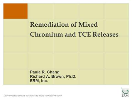 Remediation of Mixed Chromium and TCE Releases