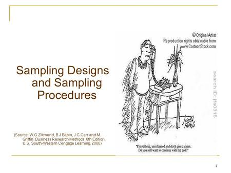 Sampling Designs and Sampling Procedures