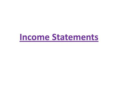 Income Statements. Income Statement One of four financial statements issued by a business Reports the amount a company has earned between 2 balance sheet.