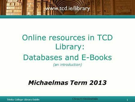 Online resources in TCD Library: