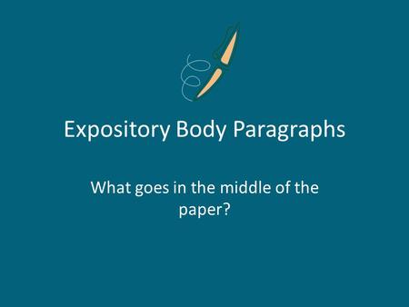 Expository Body Paragraphs