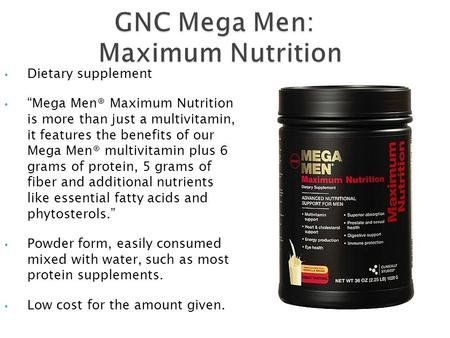 "GNC Mega Men: Maximum Nutrition GNC Mega Men: Maximum Nutrition Dietary supplement ""Mega Men® Maximum Nutrition is more than just a multivitamin, it features."