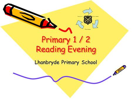 Primary 1 / 2 Reading Evening